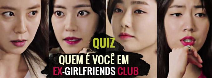 QUIZ – Quem é você em Ex-Girlfriends Club?