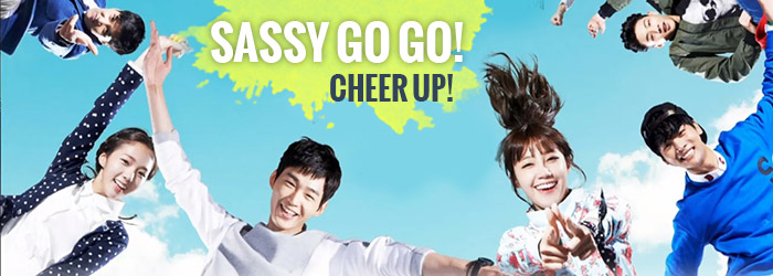 Sassy Go Go (Cheer Up!) – K-Drama
