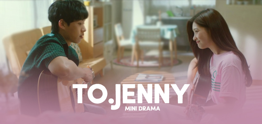 To. Jenny  – Mini Drama