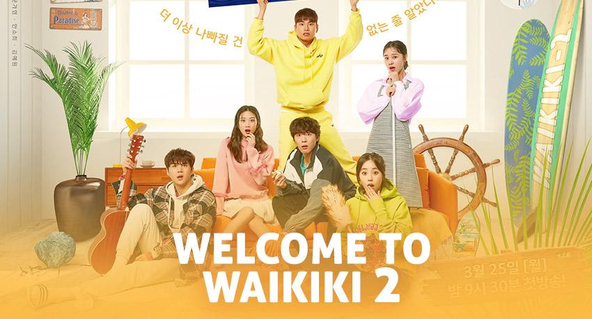 Eulachacha Waikiki 2 (Welcome To Waikiki 2) – K-Drama