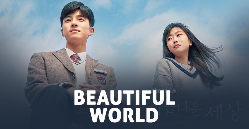 Beautiful World  – K-Drama